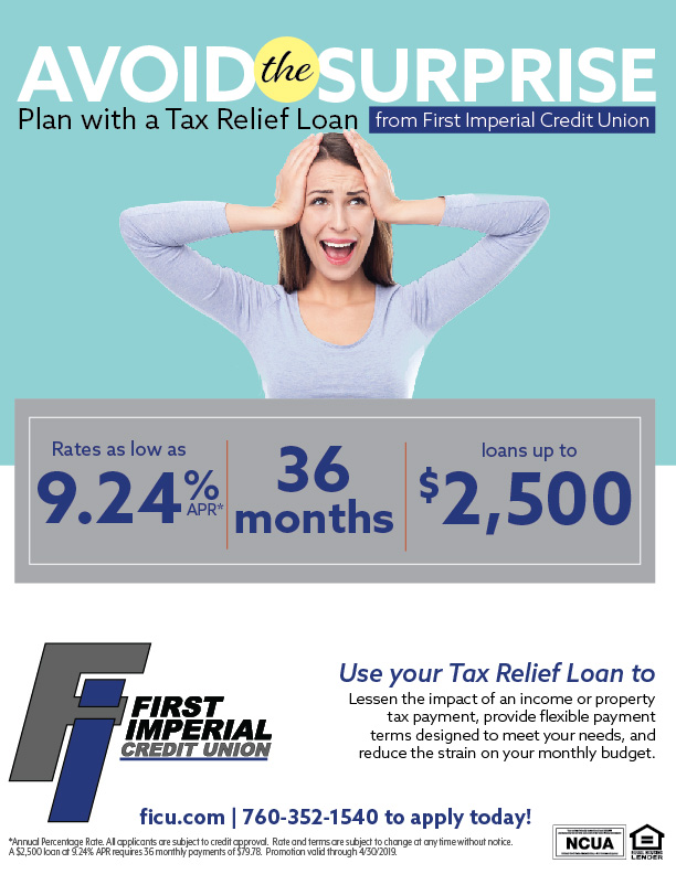 Avoid the Surprise, plan with a Tax Relief Loan from First Imperial Credit Union