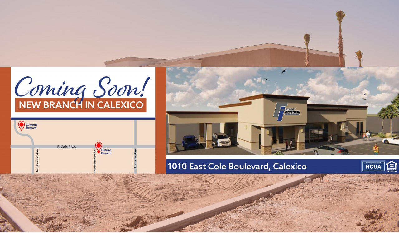New Calexico Branch Coming Soon